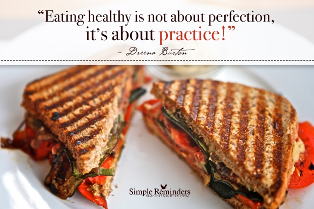 eating healthy is about practice