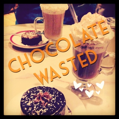 My friend and I got thoroughly wasted...CHOCOLATE wasted!
